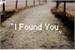 Fanfic / Fanfiction I Found You