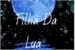 Fanfic / Fanfiction A filha Da Lua