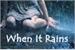 Fanfic / Fanfiction When It Rains