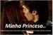 Fanfic / Fanfiction Minha Princesa.