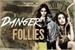 Fanfic / Fanfiction Danger Follies