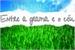 Fanfic / Fanfiction Entre a grama e o céu