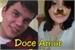 Fanfic / Fanfiction Fanfic- Doce Amor/2