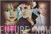 Fanfic / Fanfiction Chance - Future Now