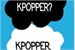 Fanfic / Fanfiction Friends Kpoppers