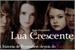 Fanfic / Fanfiction Saga Crepúsculo: Lua Crescente