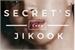 Fanfic / Fanfiction Secrets' 《Jikook》 EDITANDO!