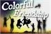 Fanfic / Fanfiction Colorful friendship.