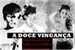 Fanfic / Fanfiction A Doce Vingança -Imagine Jungkook