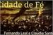 Fanfic / Fanfiction Cidade de Fé