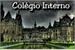 Fanfic / Fanfiction Colégio Interno