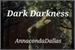 Fanfic / Fanfiction Dark Darkness
