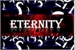 Fanfic / Fanfiction Eternity