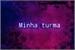 """Fanfic / Fanfiction """"My turma"""" ■Fic interativa■"""