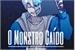 Fanfic / Fanfiction O Monstro Caído