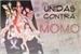 Fanfic / Fanfiction Unidas (Anonimamente) Contra Momo