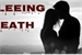 Fanfic / Fanfiction Fleeing Death
