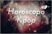 Fanfic / Fanfiction Horóscopo Kpop