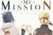Fanfic / Fanfiction My Mission • NaruSasu