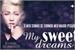 Fanfic / Fanfiction My Sweet Dreams