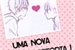 Fanfic / Fanfiction Uma nova história - amor doce