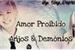 Fanfic / Fanfiction Amor Proibido Anjos & Demônios
