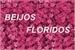Fanfic / Fanfiction Beijos floridos
