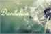 Fanfic / Fanfiction Dandelion