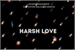 Fanfic / Fanfiction Harsh Love