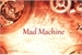Fanfic / Fanfiction Mad Machine