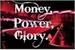 Fanfic / Fanfiction Money, Power, Glory.