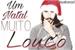 Fanfic / Fanfiction Um Natal Muito Louco