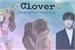 Fanfic / Fanfiction Clover -( Imagine Kim Taehyung )