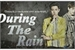 Fanfic / Fanfiction During The Rain