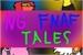 Fanfic / Fanfiction FNAF NG Tales