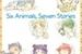 Fanfic / Fanfiction Six Animals, Seven Stories