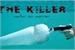 Fanfic / Fanfiction The killer - matar ou morrer