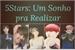 Fanfic / Fanfiction 5Stars: Um Sonho pra Realizar