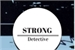 Fanfic / Fanfiction Detetive Strong