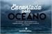 Fanfic / Fanfiction Encantada pelo Oceano