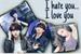 Fanfic / Fanfiction I hate you... I love you (reescrevendo)