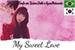 Fanfic / Fanfiction My sweet love