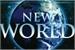 Fanfic / Fanfiction New World - Interativa