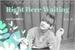 Fanfic / Fanfiction Right Here Waiting - Kim Taehyung Imagine