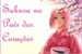 Fanfic / Fanfiction Sakura no País dos Corações
