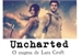 Fanfic / Fanfiction Uncharted: o enigma de Lara Croft.