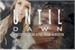 Fanfic / Fanfiction Until Dawn - O recomeço de uma nova história 2 - Interativa