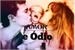 Fanfic / Fanfiction Amor e Ódio - Livro 2