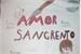 Fanfic / Fanfiction Amor Sangrento