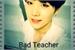 Fanfic / Fanfiction Bad Teacher